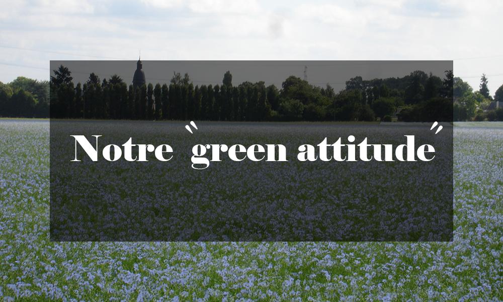 Lemaitre Demeestere notre green attitude
